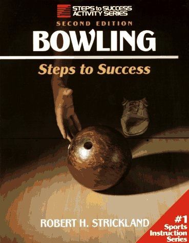 Bowling-2nd Edition: Steps to Success
