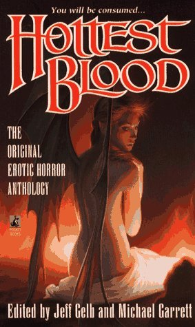 Hottest Blood: The Ultimate in Erotic Horror  (Hot Blood, #3)