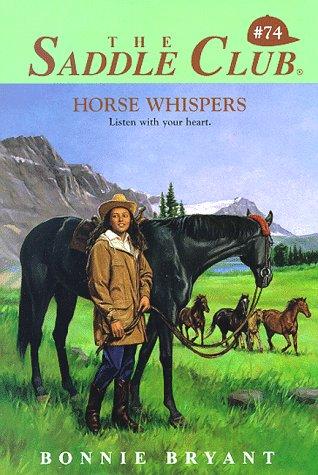 Horse Whispers (Saddle Club, #74)