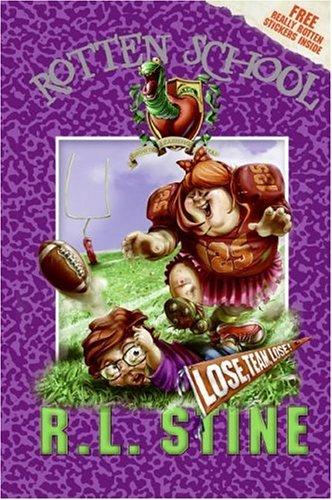 Lose, Team, Lose! by R.L. Stine