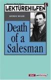 Lektürehilfen Miller Death Of A Salesman. Materialien.