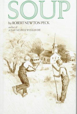 Soup by Robert Newton Peck