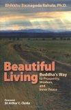 Beautiful Living: Buddha's Way to Prosperity, Wisdom, and Inner Peace