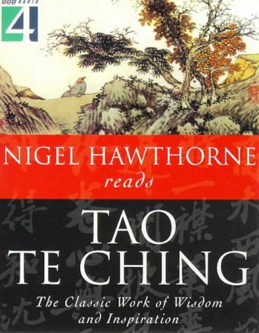 Tao Te Ching : The Classic Work of Wisdom and Inspiration