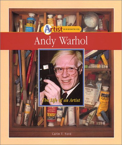 Andy Warhol: The Life of an Artist