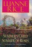 Summer's Child & Summer of Roses