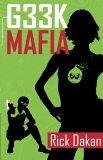 Geek Mafia by Rick Dakan
