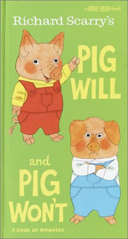 Pig Will and Pig Won't by Richard Scarry