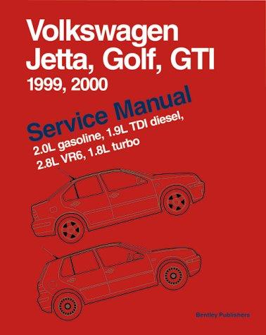 Volkswagen Jetta, Golf, GTI: 1999,2000: Service Manual: 2.0L Gasoline, 1.9L TDI Diesel, 2.8L VR6, 1.8L turbo