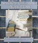 Natural Cleaning for Your Home: 95 Pure & Simple Recipes