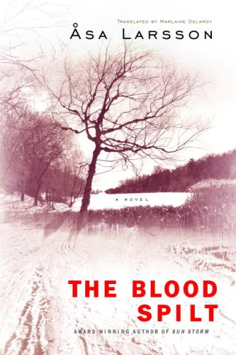 The Blood Spilt (Rebecka Martinsson, #2)