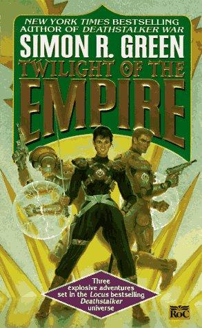 Twilight of the Empire (Twilight of the Empire, #1-3) (Deathstalker)