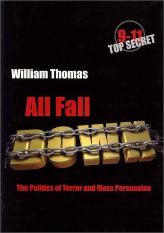 All Fall Down: The Politics of Terror and Mass Persuasion
