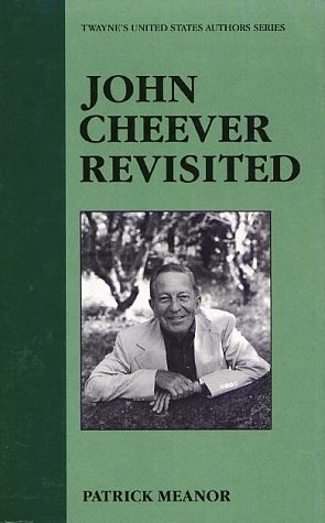 Ebook John Cheever Revisited by Patrick Meanor DOC!