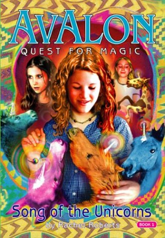 Song of the Unicorns by Rachel Roberts
