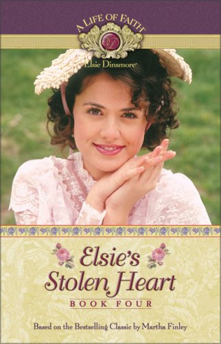 Elsie's Stolen Heart by Martha Finley
