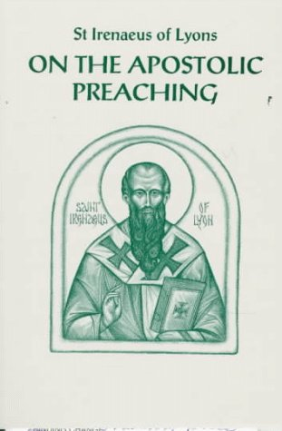 On the Apostolic Preaching by Irenaeus of Lyons