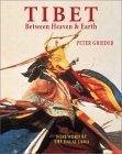 Tibet: Land Between Heaven and Earth
