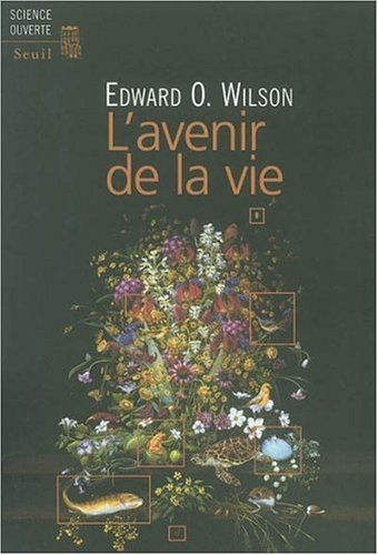Ebook L'Avenir de la vie by Edward O. Wilson PDF!