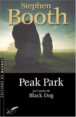 Peak Park (Ben Cooper & Diane Fry, #2)