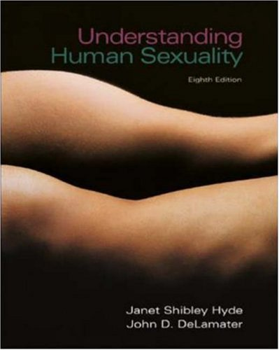 Understanding Human Sexuality with Student CD ROM and Powerweb by Janet Shibley Hyde