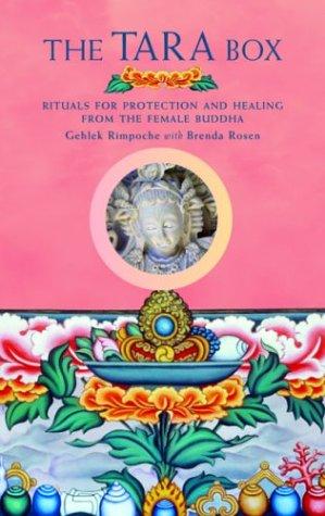 The Tara Box by Gehlek Rimpoche