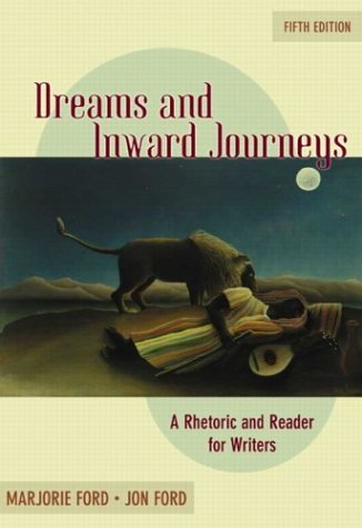 Dreams and Inward Journeys: A Rhetoric and Reader for Writers