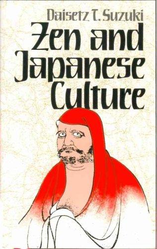 Zen and Japanese Culture by D.T. Suzuki