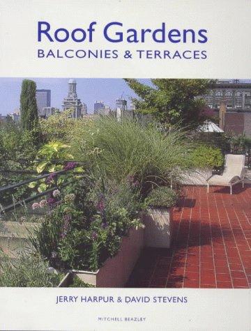 Roof Gardens: Balconies & Terraces