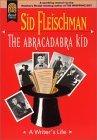The Abracadabra Kid by Sid Fleischman