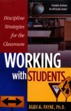 Discipline Strategies for the Classroom; Working with Students