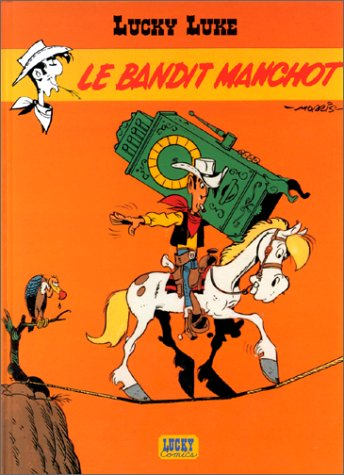 Le Bandit Manchot (Lucky Luke #48)