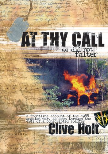 At Thy Call We Did Not Falter by Clive Holt