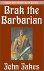 Brak the Barbarian (Brak the Barbarian, #1)