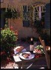 Provence, the Beautiful Cookbook