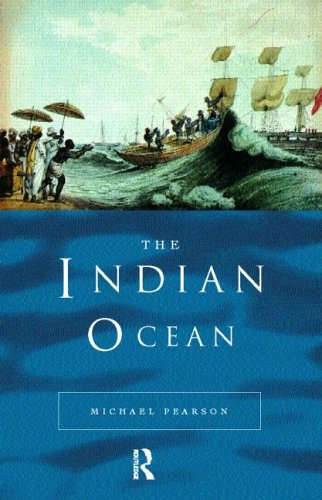 The Indian Ocean by Michael N. Pearson