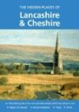 The Hidden Places of Lancashire and Cheshire: Including the Isle of Man