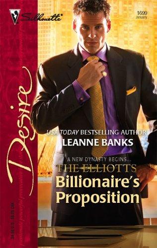 Billionaire's Proposition (Dynasties: The Elliotts #1)