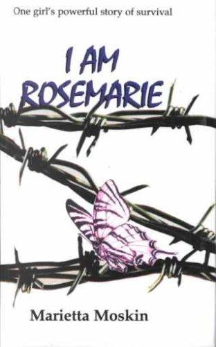 I Am Rosemarie by Marietta D. Moskin