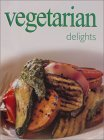 Ultimate Cook Book : Vegetarian Delights (Ultimate Cook Book)