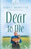 Dear to Me by Wanda E. Brunstetter