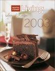 Martha Stewart Living 2003 Annual Recipes