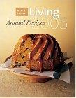 Martha Stewart Living 2005 Annual Recipes
