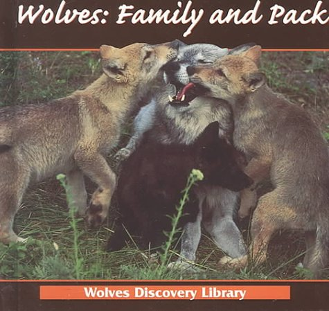 Wolves: Family and Pack