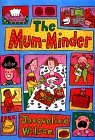 The Mum-Minder by Jacqueline Wilson