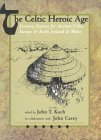 The Celtic Heroic Age