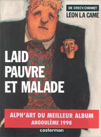 Laid, pauvre et malade (Léon la Came #2)