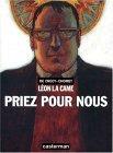 Priez pour nous (Léon la Came #3)
