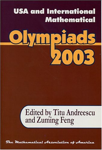 USA and International Mathematical Olympiads 2003
