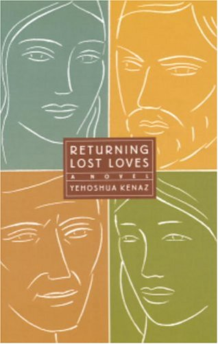 Returning Lost Loves by Yehoshua Kenaz